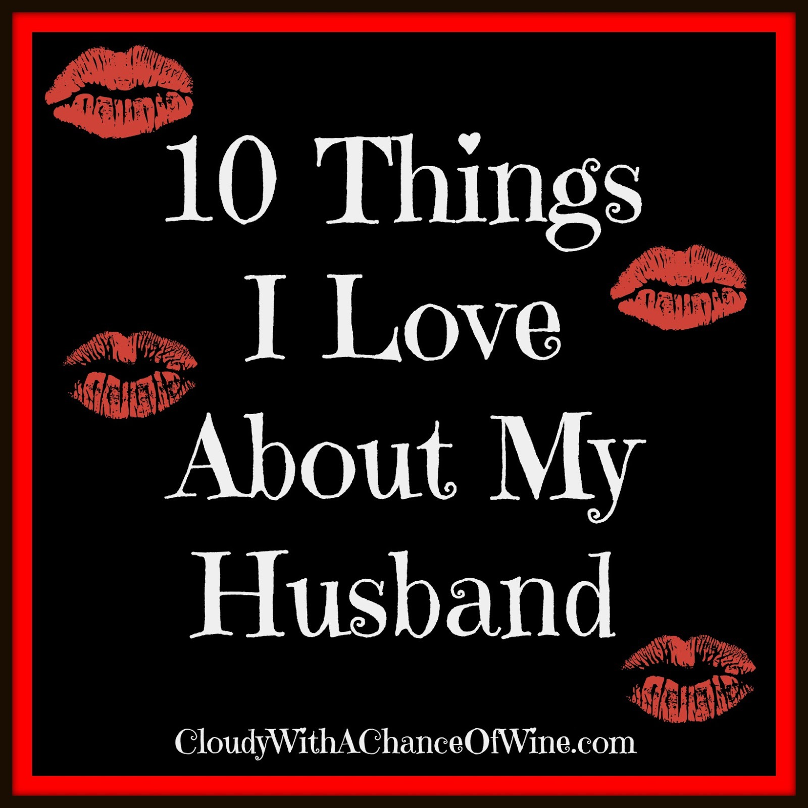 I Love About My Husband