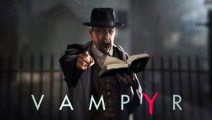 Vampyr Photos