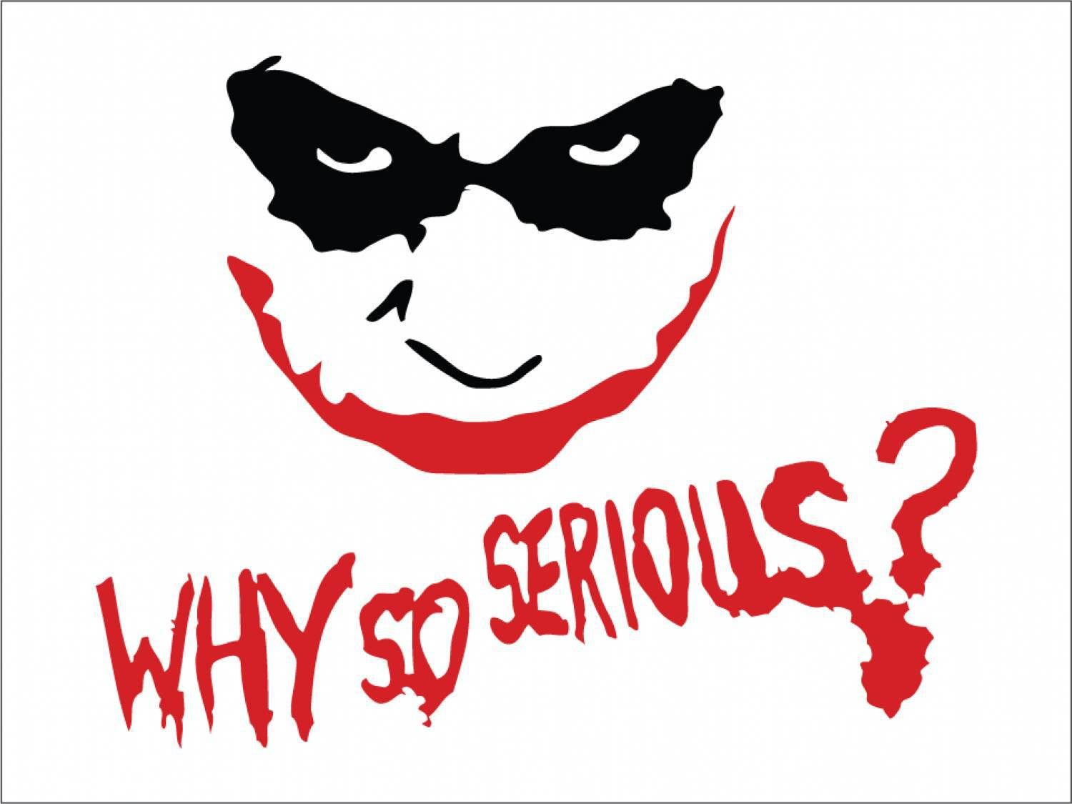 Why So Serious Computer Wallpaper