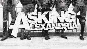 Asking Alexandria High Definition