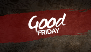 Good Friday Full Hd